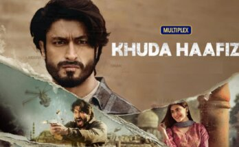 Khuda Hafiz Movie Free Download online From Tamilrockers, Filmyzilla, Filmywap, Movierulz