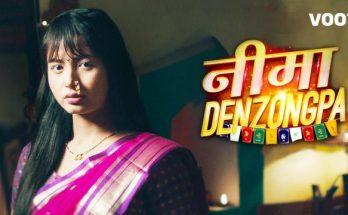 Nima Denzongpa Episode Updates