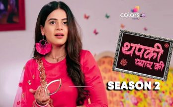 Thapki Pyaar Ki 2 Episode Updates